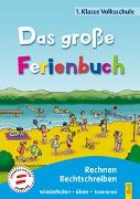 Cover-Bild zu Das große Ferienbuch - 1. Klasse Volksschule von Jarausch, Susanna