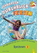 Cover-Bild zu Ich hab den Durchblick in den Ferien 3 - Rechnen von Jarausch, Susanna