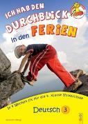 Cover-Bild zu Ich hab den Durchblick in den Ferien 3 - Deutsch von Jarausch, Susanna