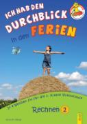 Cover-Bild zu Ich hab den Durchblick in den Ferien 2 - Rechnen von Jarausch, Susanna