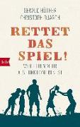 Cover-Bild zu Hüther, Gerald: Rettet das Spiel!