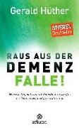 Cover-Bild zu Hüther, Gerald: Raus aus der Demenz-Falle!