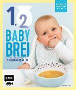 Cover-Bild zu Eins, zwei, Babybrei - Der sichere Einstieg in die Beikost von Peikert, Désirée
