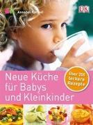 Cover-Bild zu Neue Küche für Babys und Kleinkinder von Karmel, Annabel