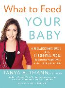 Cover-Bild zu What to Feed Your Baby von Altmann, Tanya