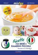 Cover-Bild zu Ricette per Bebé e Bambini Piccoli von Petrovic, Sarah