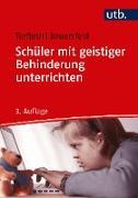 Cover-Bild zu Schüler mit geistiger Behinderung unterrichten (eBook) von Terfloth, Karin