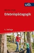 Cover-Bild zu Erlebnispädagogik (eBook) von Michl, Werner
