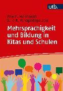 Cover-Bild zu Mehrsprachigkeit und Bildung in Kitas und Schulen (eBook) von Panagiotopoulou, Julie A.