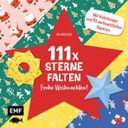 Cover-Bild zu 111 x Sterne falten - Frohe Weihnachten! von Mielkau, Ina