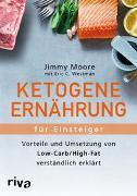 Cover-Bild zu Ketogene Ernährung für Einsteiger von Moore, Jimmy