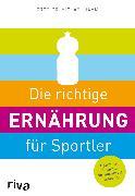 Cover-Bild zu Die richtige Ernährung für Sportler von Hamm, Michael