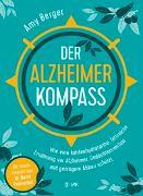 Cover-Bild zu Der Alzheimer-Kompass von Berger, Amy