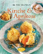 Cover-Bild zu Kirsche & Aprikose (eBook) von Snowdon, Bettina