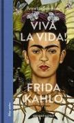 Cover-Bild zu Viva la Vida! Frida Kahlo von Seemann, Annette