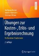 Cover-Bild zu Becker, Wolfgang: Übungen zur Kosten-, Erlös- und Ergebnisrechnung (eBook)