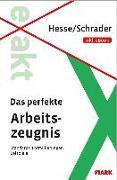 Cover-Bild zu Hesse/Schrader: EXAKT - Das perfekte Arbeitszeugnis + eBook von Jürgen Hesse Hans Christian S