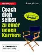 Cover-Bild zu Coach dich selbst zu einer neuen Karriere von Miedaner, Talane