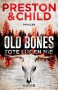 Cover-Bild zu Old Bones - Tote lügen nie (eBook) von Preston, Douglas