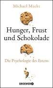 Cover-Bild zu Hunger, Frust und Schokolade von Macht, Michael
