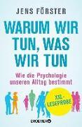 Cover-Bild zu XXL-Leseprobe: Warum wir tun, was wir tun (eBook) von Förster, Jens
