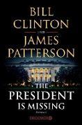 Cover-Bild zu The President Is Missing (eBook) von Clinton, Bill