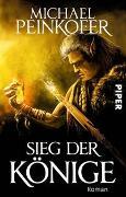 Cover-Bild zu Sieg der Könige von Peinkofer, Michael