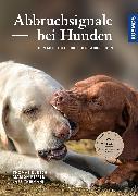 Cover-Bild zu Abbruchsignale bei Hunden von Bursch, Thomas