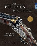 Cover-Bild zu Die Büchsenmacher von Tavernaro, Christoph