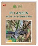 Cover-Bild zu Grünes Gartenwissen. Pflanzen richtig schneiden von Mahon, Stephanie