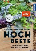 Cover-Bild zu Gebrauchsanweisung Hochbeete von Mayer, Joachim
