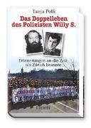 Cover-Bild zu Das Doppelleben des Polizisten Willy S von Polli, Tanja