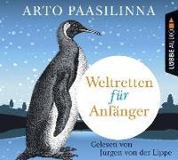 Cover-Bild zu Weltretten für Anfänger von Paasilinna, Arto