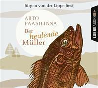 Cover-Bild zu Der heulende Müller von Paasilinna, Arto