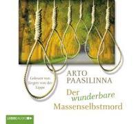 Cover-Bild zu Der wunderbare Massenselbstmord von Paasilinna, Arto