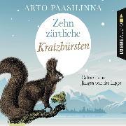 Cover-Bild zu Zehn zärtliche Kratzbürsten (Gekürzt) (Audio Download) von Paasilinna, Arto