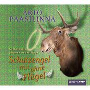 Cover-Bild zu Schutzengel mit ohne Flügel (Audio Download) von Paasilinna, Arto
