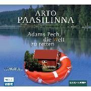 Cover-Bild zu Adams Pech, die Welt zu retten (Audio Download) von Paasilinna, Arto