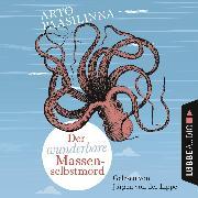 Cover-Bild zu Der wunderbare Massenselbstmord (Audio Download) von Paasilinna, Arto