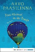 Cover-Bild zu Vom Himmel in die Traufe (eBook) von Paasilinna, Arto