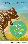Cover-Bild zu Der Sommer der lachenden Kühe (eBook) von Paasilinna, Arto
