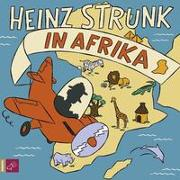 Cover-Bild zu Heinz Strunk in Afrika von Strunk, Heinz