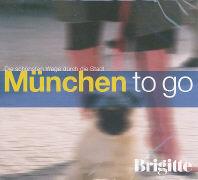 Cover-Bild zu München to go von Buchmeier, Sabine (Gelesen)