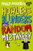 Cover-Bild zu Ardagh, Philip: Philip Ardagh's Book of Howlers Blunders and Random Mistakery (eBook)