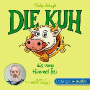 Cover-Bild zu Ardagh, Philip: Geschichten aus Bad Dreckskaff - Die Kuh, die vom Himmel fiel (Audio Download)