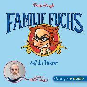 Cover-Bild zu Ardagh, Philip: Geschichten aus Bad Dreckskaff - Familie Fuchs auf der Flucht (Audio Download)