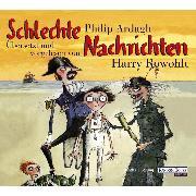 Cover-Bild zu Ardagh, Philip: Schlechte Nachrichten (Audio Download)