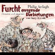 Cover-Bild zu Ardagh, Philip: Furcht erregende Darbietungen (Audio Download)
