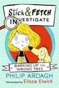 Cover-Bild zu Ardagh, Philip: Barking Up the Wrong Tree