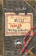 Cover-Bild zu Ardagh, Philip: Philip Ardaghs völlig nutzloses Buch der haarsträubendsten Fehler der Weltgeschichte (eBook)